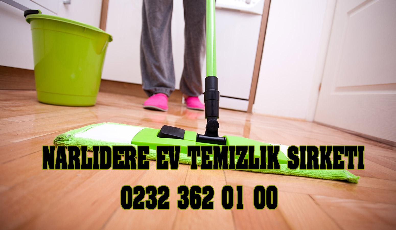 narlıdere ev temizlik şirketi,narlıdere temizlik,narlıdere ev temizlik